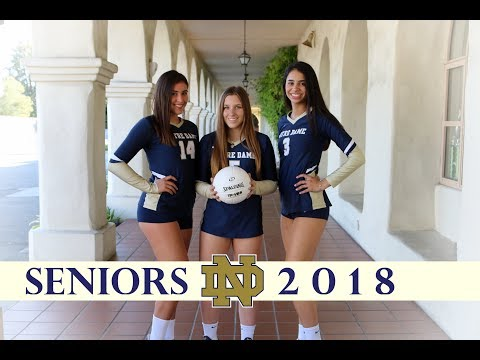 Notre Dame Varsity Volleyball 2017 Celebrating Our Seniors