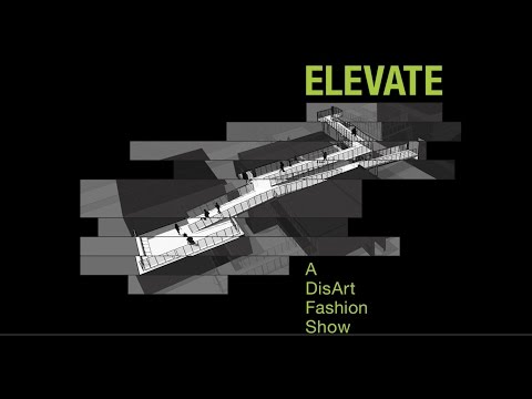 ELEVATE: A DisArt Fashion Show Highlights