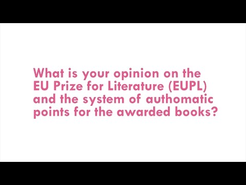 What is your opinion on the EU Prize for Literature (EUPL)? (4)