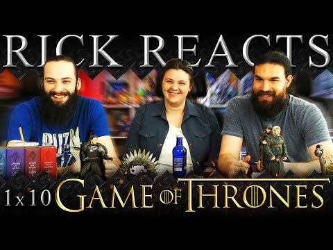 RICK REACTS: Game of Thrones 1x10
