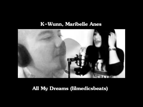 All My Dreams Ft Maribelle Anes (2011)