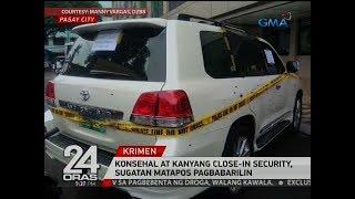 24 Oras: Konsehal at kanyang close-in security, sugatan matapos pagbabarilin