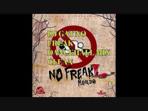 OCTOBER 2017 DJ GAT NO FREAK ROUND HERE DANCEHALL MIX [CLEAN VERSION] 1876899-5643