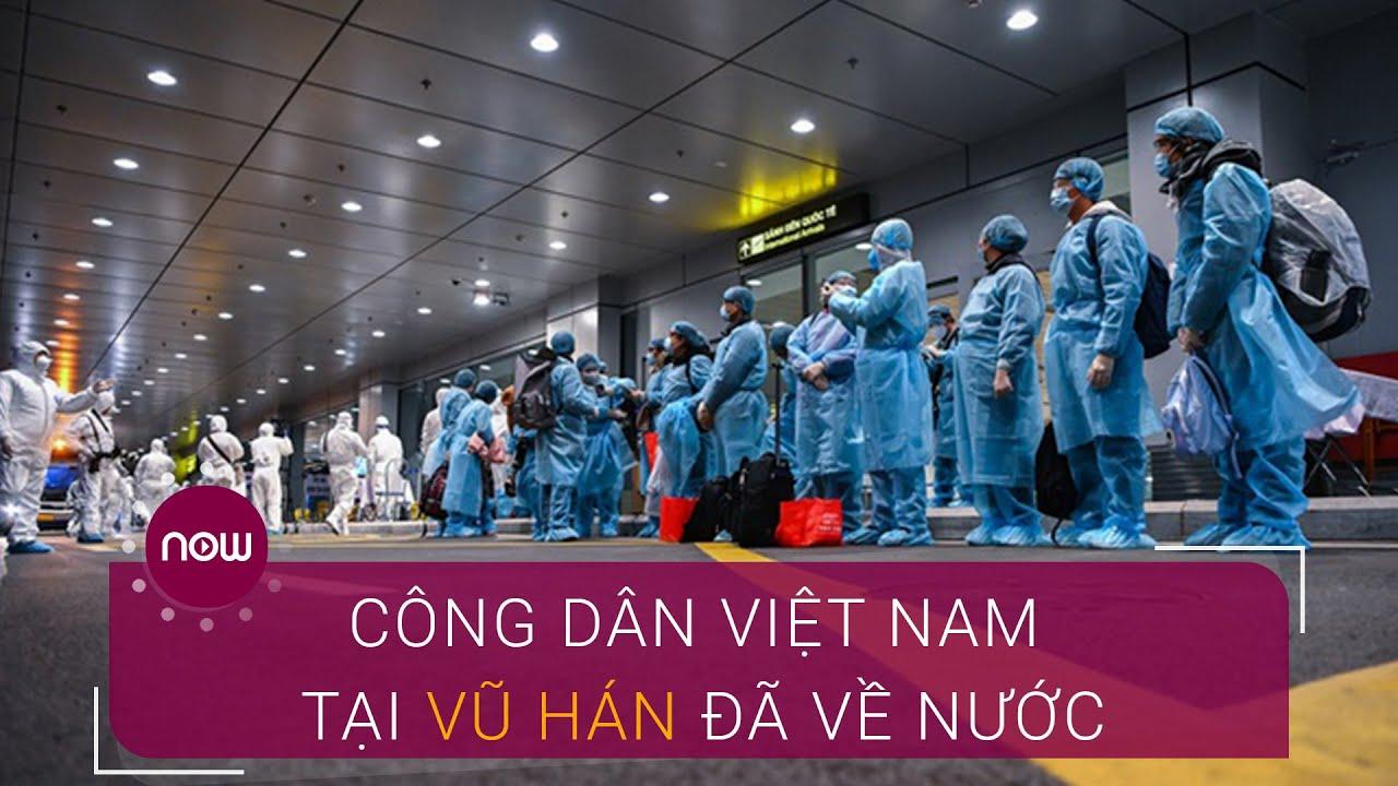 30 công dân Việt Nam tại Vũ Hán đã về nước | VTC Now