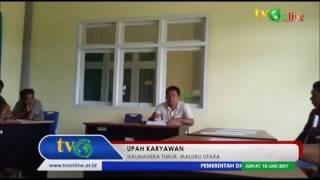 HALTIM, MALUT - UPAH KARYAWAN - 10 JUNI 2017