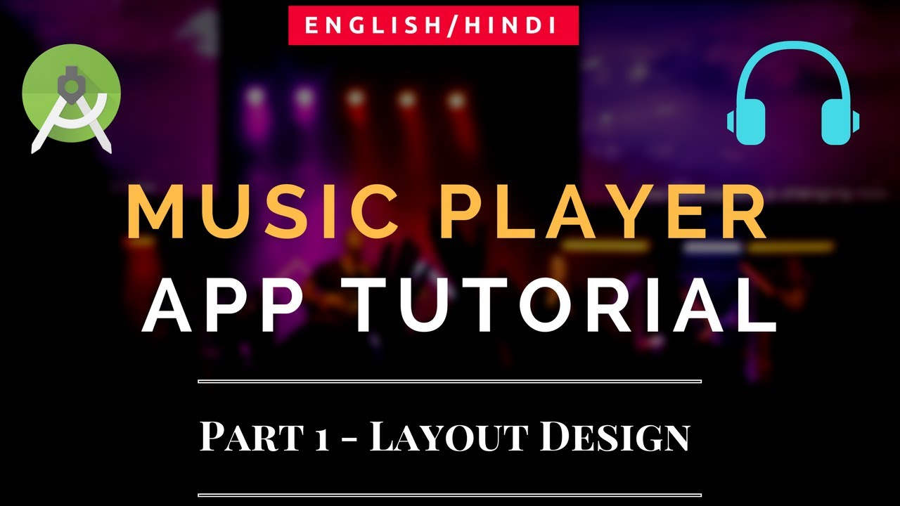 Music Player App Tutorial | Android | Part 1 | Layout Design