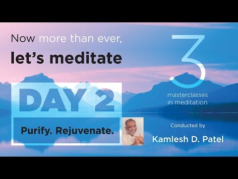 Day 2 : Rejuvenation   Learn Meditation   Free Online Classes   Heartfulness Meditation   Feb 2017