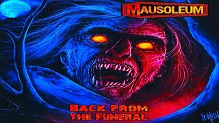 MAUSOLEUM - Back from the Funeral (Full Album)