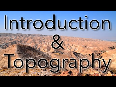 Introduction \u0026 Topography