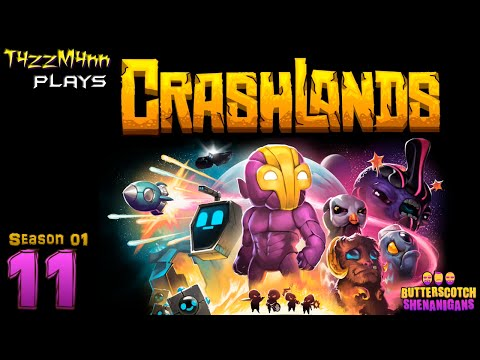 CrashLands S01E11 - Squee Stuffs - Let's Play