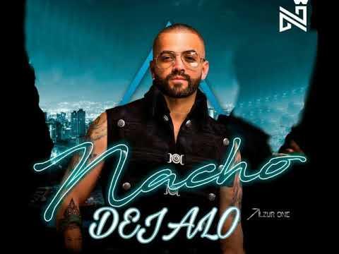 Déjalo   Nacho  Audio Video Oficial   YouTube