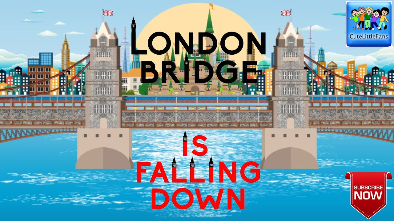London Bridge Is Falling Down Nursery Rhyme With Lyrics Kids Songs Cutelittlefans