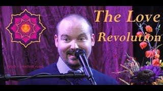 The Love Revolution - Matt Kahn/TrueDivineNature.com