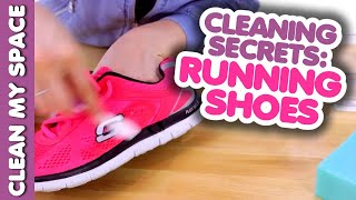 Cleaning Secrets: Running Shoes! (How to Get Your Shoes Cleaner, Whiter & Brighter!) Clean My Space