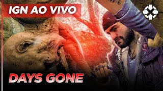 IGN BRASIL - Days Gone | IGN AO VIVO