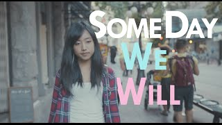 Some Day We Will 《有那麼一天》- Ariel Tsai 蔡佩軒 (Official Music Video)