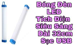 Review Đèn LED Sạc Tích Điện 32cm