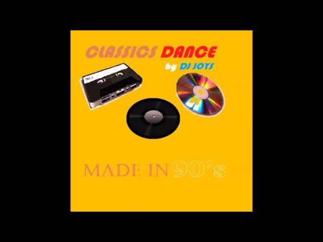 CLASSICS DANCE ( 90S ) by Dj Joys