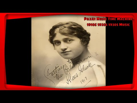 1910s Music by Opera Star Alma Gluck - Nightingale Song @Pax41
