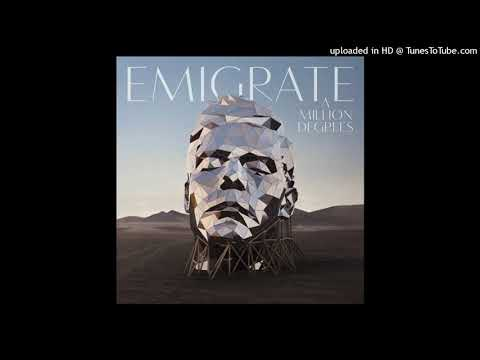 Emigrate - A Million Degrees Mp3