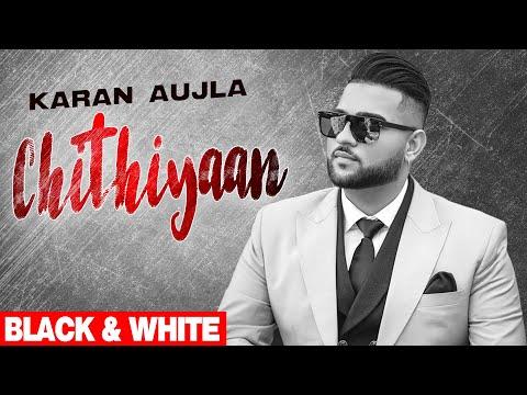chithiyaan-(official-b&w-video)- -karan-aujla- -desi-crew- -rupan-bal- -latest-punjabi-songs-2021