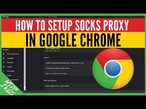 How To Setup Socks Proxy Chrome | New Version Of Chrome