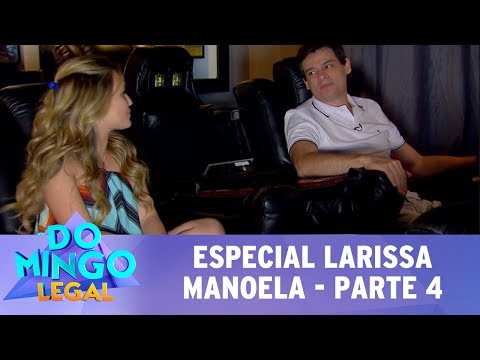 Domingo Legal (23/07/17) - Especial Larissa Manoela - Parte 4