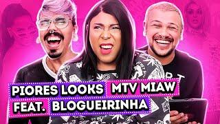 OS PIORES LOOKS DO MTV MIAW feat. BLOGUEIRINHA DE MERDA | Diva Depressão