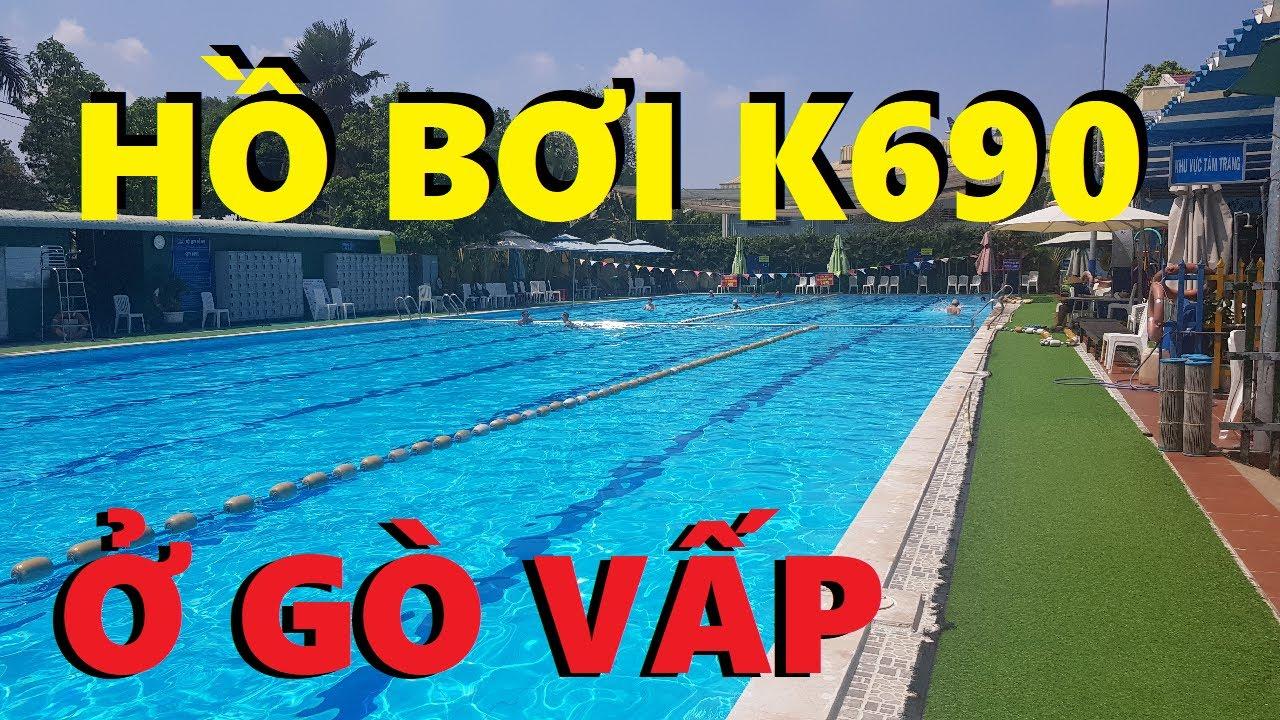 Hồ Bơi K690 tại Phan Văn Trị quận Gò Vấp Siêu Sạch | Review Hồ Bơi #1  | Swimming Pool In VietNam