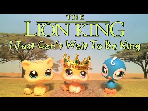 LPS The Lion King - I Just Can't Wait To Be King