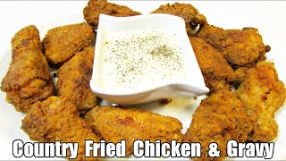 Southern Fried Chicken And Gravy - Fried Chicken Recipe