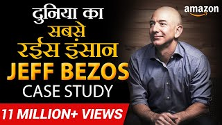Jeff Bezos | How He Became World's Richest Person | Case Study