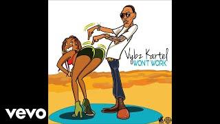 Vybz Kartel - Won't Work