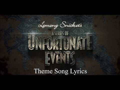 A Series of Unfortunate Events Theme Song Lyrics