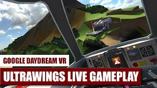 Live Gameplay: Ultrawings for Daydream VR