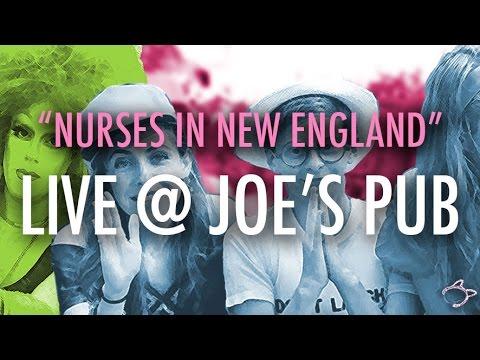 "HALF STRADDLE FOREVER LIVE @ JOE'S PUB - ""Nurses in New England"""