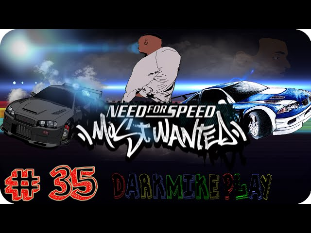 DarkMike Play Need For Speed MostWanted PC W/Commentary P.35