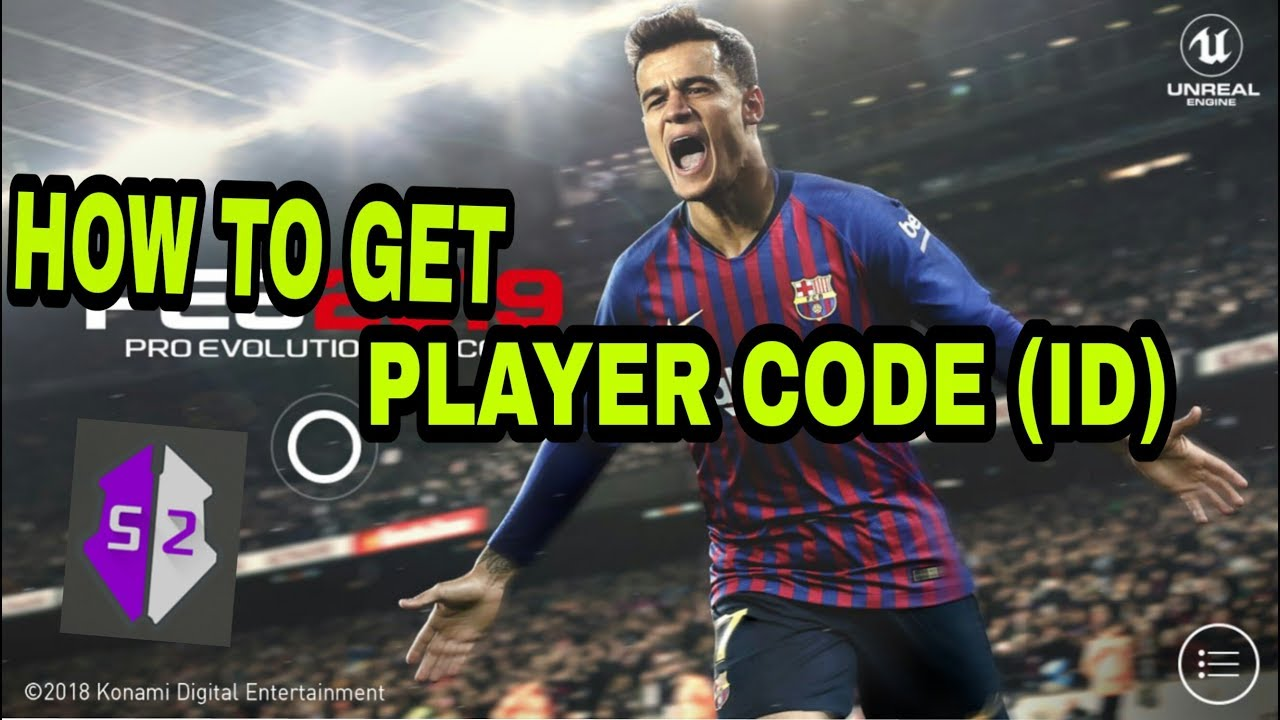 HOW TO GET PLAYER CODES TO HACK PES 2019 MOBILE