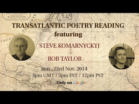 Rob Taylor and Steve Komarnyckyj // Transatlantic Poetry on Air