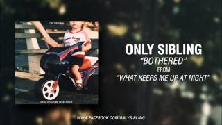 Watch Only Sibling Bothered video