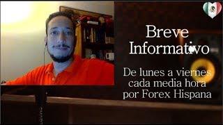 Breve Informativo - Noticias Forex del 26 de Octubre del 2017