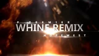 Vp Premier & Hopewest - Whine Remix - Baby Cham & Tiana
