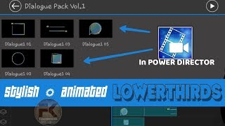 How To Add Stylish And Animated Lower Third In PowerDirector Android.