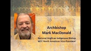 Canada, the Churches, and Bill C-15: Mark MacDonald