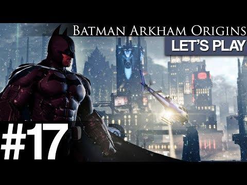 "Batman: Arkham Origins #17 - Let's Play - ""Gotham Royal Hotel"" PC Gameplay [Walkthrough/Playthrough]"