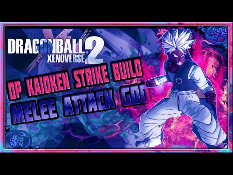 OVERPOWERED MALE HUMAN STRIKER GOD • XENOVERSE 2 OP CAC'S BUILDS #1