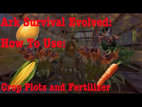 Ark Survival Evolved: How to use crop plots, grow crops and use fertilizer  (full guide)