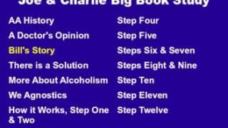 Joe & Charlie Big Book Study Part 3 of 15 - Bill's Story