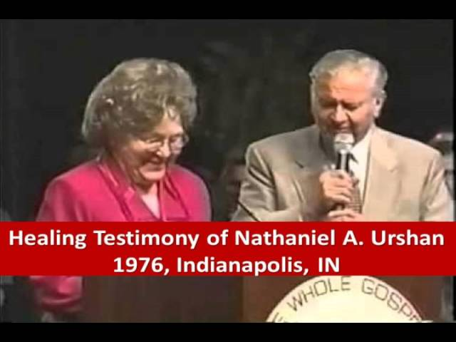 Healing Testimony of Nathaniel A. Urshan - 1976 - Video