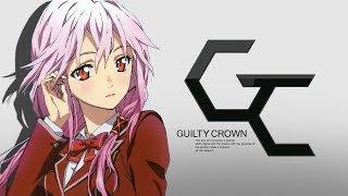 "Guilty Crown OP - My Dearest ""supercell"""